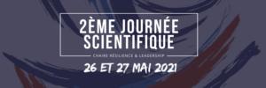 2ème Journée Scientifique de la Chaire Résilience et Leadership